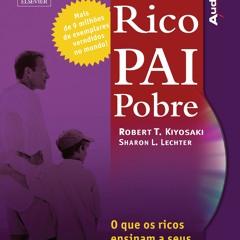 Pai Rico Pai Pobre Robert Kiyosaki E Sharon Lech  Audiobook Completo