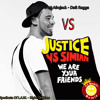 NLW Vs Justice Vs Syndicat Of L.A.W - Daft Ragga Vs We Are Your Friends Vs Right On Time