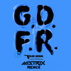 Flo Rida - GDFR [feat. Sage The Gemini And Lookas] (Mistrix Remix)
