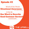 Episode 2 - Situational Awareness in Customer Service
