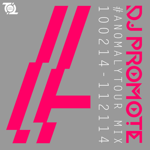 AnomalyTour Mix 2014 by DJ Promote   Free Listening on