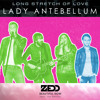 Long Stretch Of Love And Beautiful Now (Zedd and Lady Antebellum)