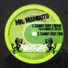 Mr. Mambutu - Cannot Not Keep I Down (feat. B. Davis) (Original Mix) by Boom One Records
