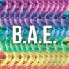 B.A.E. (Original Mix)