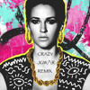 Crazy  //(Kat Dahlia)// JGW/\R Remix