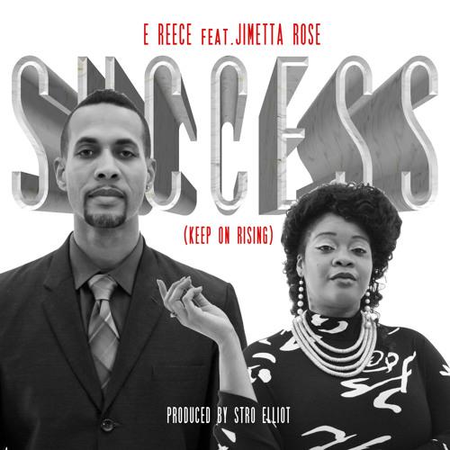 Success (Keep On Rising) feat. Jimetta Rose [prod. Stro Elliot]