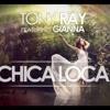 #Tony Ray Ft Gianna - Chica Loca -2015- [ MFA Ft Dafid Smoke ] Priview!!!