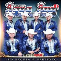CONJUNTO AGUA AZUL - SIN EXCUSA NI PRETEXTO (CD OFFICIAL EXCLUSIVO )