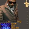 Davido Ft Meek Mill - Fan Mi(Dj Mike Smoking)Extended Version