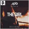 The Girl ft. Cozi Zuehlsdorff (JPB Remix)