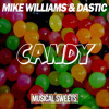 Mike Williams & Dastic   Candy