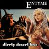 Dirrty Desert Love (2Pac ft. Dr. Dre vs. Christina Aguilera vs. Khurt) [Entyme Mashup]
