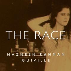 The Race feat. Nazneen Rahman