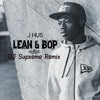 J HUS - Lean & Bop (Afrobeat Mix) @DJSupxeme