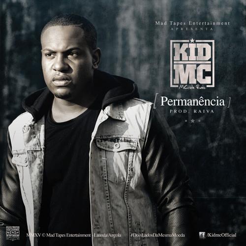 Kid MC - Permanência [prod. Raiva] Mad Tapes 2015
