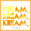 Too Original (KREAM Remix)