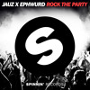 Jauz and Ephwurd - Rock The Party (Preview) [Available July 17]