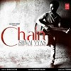 Chain (Sanu Aik Pal) by shivai vyas