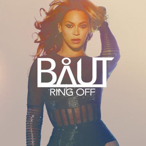 Beyoncé - Ring Off (BÅUT 50/50 Remix)