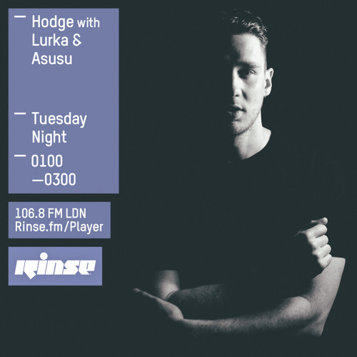 Rinse FM Podcast - Hodge - 9th June 2015