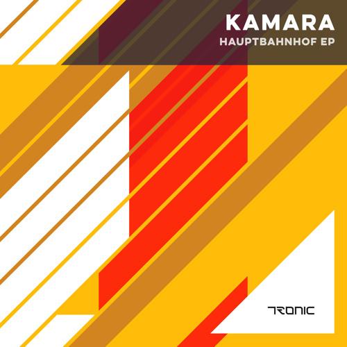 Kamara - Hauptbahnhoff EP [Tronic Records]