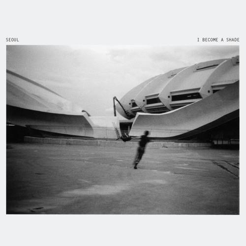 Seoul - I Become A Shade LP