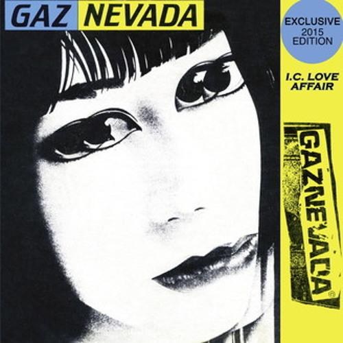 GAZNEVADA I.C. Love Affair (Giangi Cappai Rework)