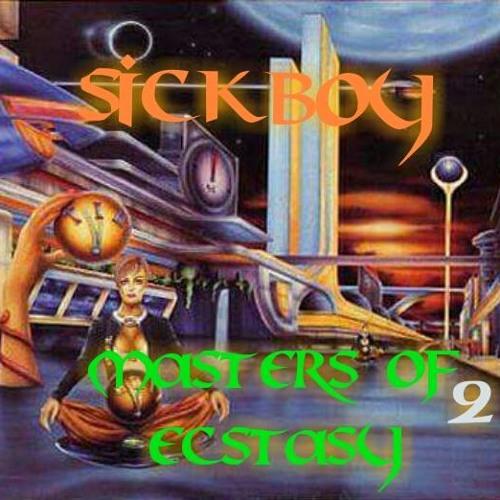 Sickboy - Masters Of Ecstasy 2
