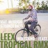 Mat McHugh - Strange Days (LEEX Remix)