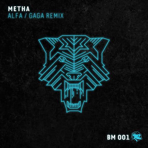 METHA - ALFA EP (Original/Gaga Remix) OUT NOW ON BEATPORT