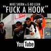 Mike Sherm x G-Bo Lean - Fuck A Hook