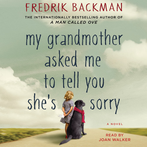 MY GRANDMOTHER ASKED ME TO TELL YOU SHE'S SORRY Audiobook Excerpt