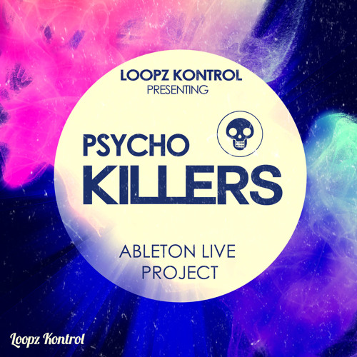 Ableton Live Project - Psycho Killers [TRACK PREVIEW]