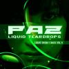 PAZ - LIQUID TEARDROPS - DnB VOL 5 (PODCAST)FREE DOWNLOAD