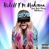 Madonna Feat Nicki Minaj Bitch I M Madonna Rcb Remix Mp3