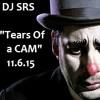 DJ SRS - Tears Of A CAM