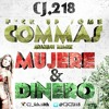 Cj 2.18 - Fuck Up Some Commas (Dinero & Mujeres)