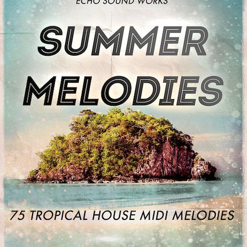 Tropical House Summer Melodies MIDI