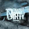 Down & Dirty - 10 000 Miles