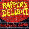 Sugarhill Gang - Rappers Delight (First Half)