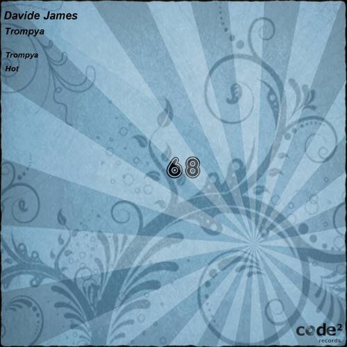 "DAVIDE JAMES ( Preview ) "" TROMPYA""// CODE2 Records"