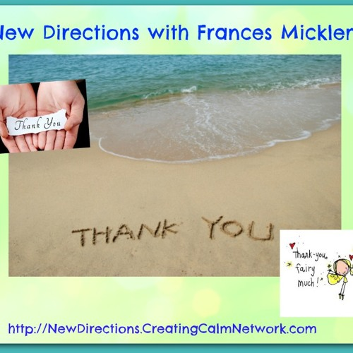 New Directions with Frances Micklem - A Silent Thank You