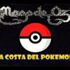 -La Costa Del Pokémon- Parodia De Mago De Oz -La Costa Del Silencio-