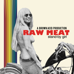 Raw Meat - Stand By Girl