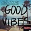 Good Vibes [Prod. By Chris C.O.P.E.]