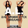 Bad Spanish B!tch (Dreams) Clean Version