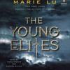 The Young Elites by Marie Lu, read by Carla Corvo, Lannon Killea