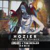 Take Me To Church - Hozier (Dimaro & Tim Resler Remix) vs. (Tony Fresh Remix) FR...