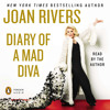 Diary of a Mad Diva by Joan Rivers, read by Joan Rivers