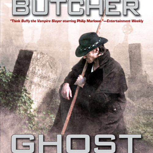Ghost Story by Jim Butcher, read by James Marsters